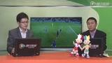 视频:南方解读两个进球 灵猫本泽马居功至伟