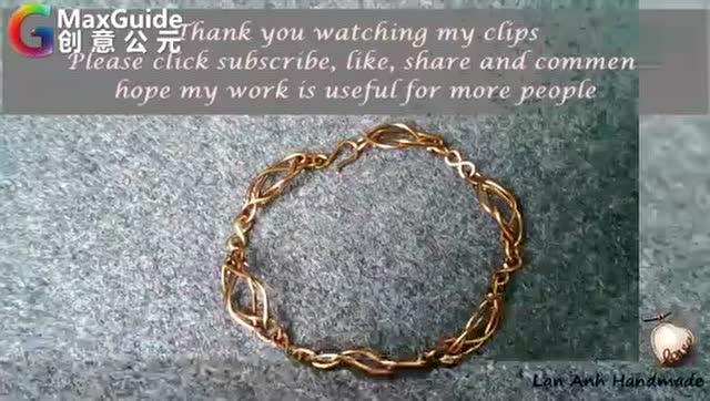 手工工艺 教你如何用铜丝制作精美手链 简直太不可思议啦